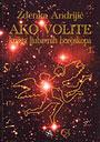 AKO VOLITE – knjiga ljubavnih horoskopa