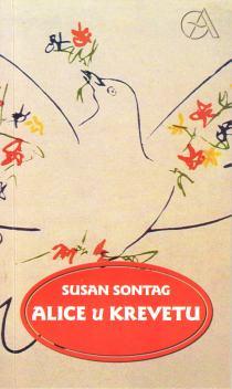 Susan Sontag: ALICE U KREVETU