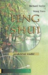 Richard Taylor i Wang Tann: FENG SHUI – praktični vodič