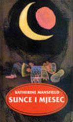 Katherine Mansfield: SUNCE I MJESEC